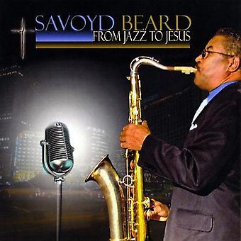Savoyd Beard - von Jazz bis Jesus [CD] USA import