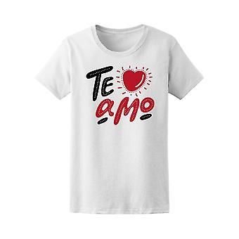 Te Amo Tee. Women's -Image by Shutterstock