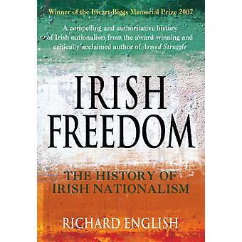 Irsk Freedom - historien om nasjonalisme i Irland (Unabridged) av