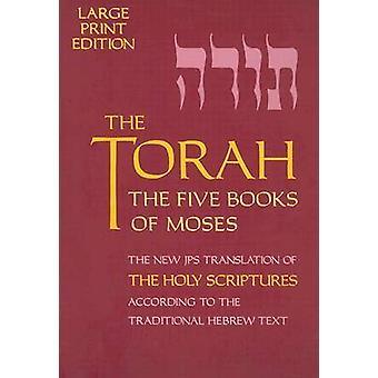 La Torah - les cinq livres de Moïse - la nouvelle traduction du Saint-Siège