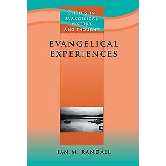 Evangelical Experiences - Study in the Spirituality of English Evangel
