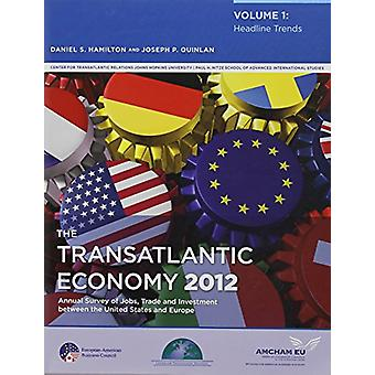The Transatlantic Economy - Two-volume Set - 2012 by Daniel S. Hamilton