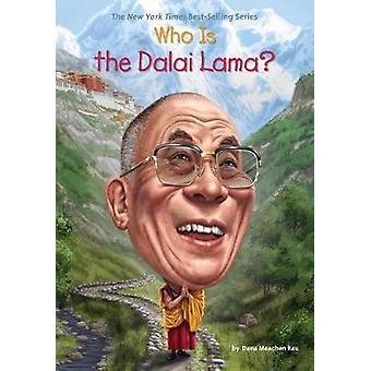 Who Is the Dalai Lama? by Dana Meachen Rau - 9781101995549 Book