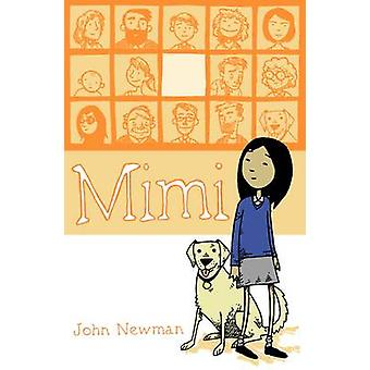 Mimi by John Newman - Del Thorpe - 9781406322378 Book