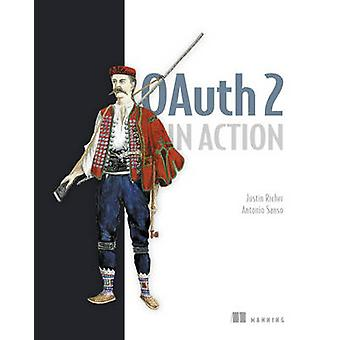 OAuth 2 in Action by Justin Richer - 9781617293276 Book