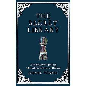 La bibliothèque secrète - voyage un livre-Lovers' à travers les curiosités de son