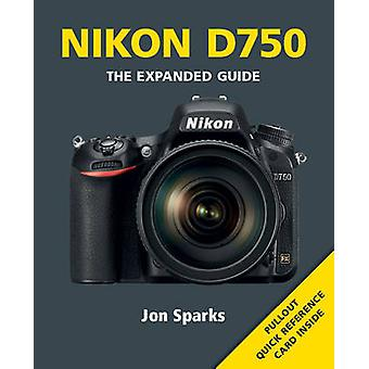 Nikon D750 by Jon Sparks - 9781781451427 Book
