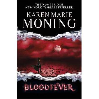Bloodfever by Karen Marie Moning - 9780575108516 Book
