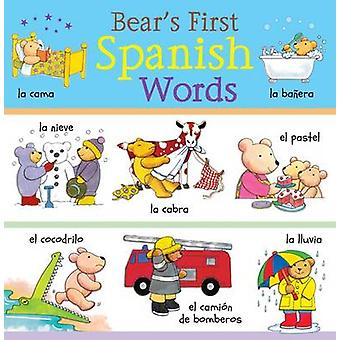 Bear's First Spanish Words by Catherine Bruzzone - Clare Beaton - 978