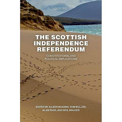 The Scottish Independence Referendum  Constitutional and Political Implications