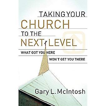 Att ta din kyrka till nästa nivå: vad fick du här inte kommer att få dig dit