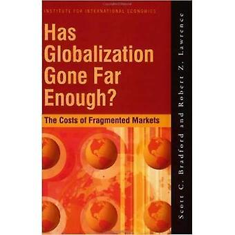Has globalization gone far enough?