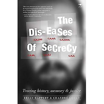 Dis-eases of secrecy: Tracing�history, memory and justice