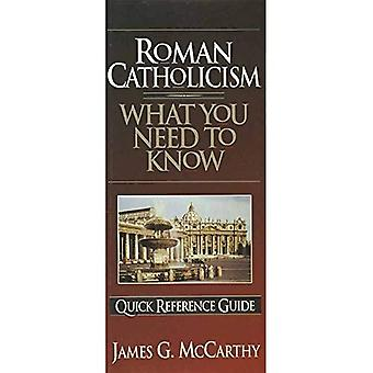 ROMAN CATHOLICISM WHAT YOU NEED TO KNOW