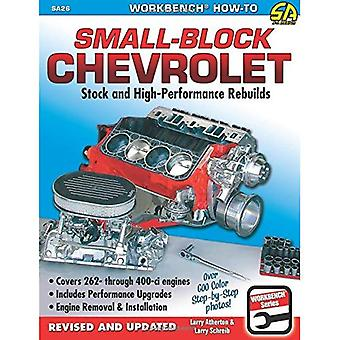 How to Rebuild the Small-Block Chevrolet (Workbench How to)