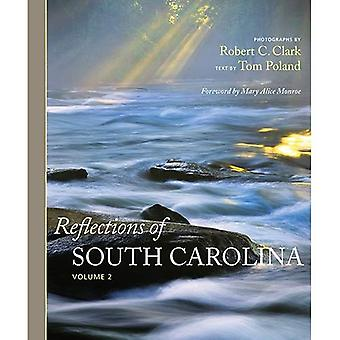 Reflections of South Carolina: Volume 2