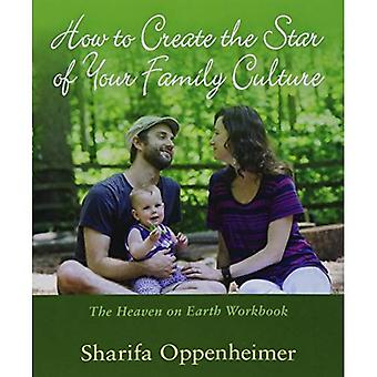 How to Create the Star of Your Family C