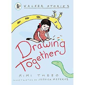 Drawing Together (Walker Stories) [Illustrated]
