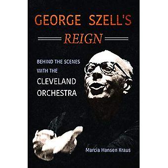 George Szells Herrschaft: hinter den Kulissen mit dem Cleveland Orchestra (Musik im amerikanischen Leben)
