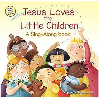 Jésus aime les petits enfants (A Sing-Along Book) [cartonné]