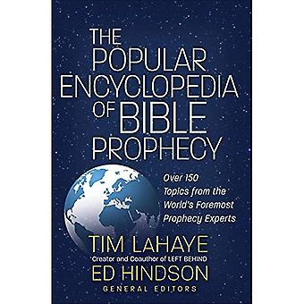 The Popular Encyclopedia of� Bible Prophecy: Over 150 Topics from the World's Foremost Prophecy Experts (Tim LaHaye Prophecy Library)