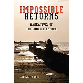 Retour impossible: Récits de la Diaspora cubaine
