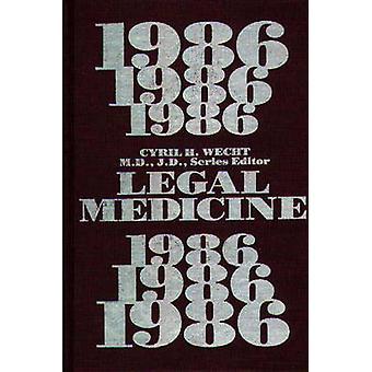 Juridische Geneeskunde 1986 door Wecht & Cyril H. & M.D.