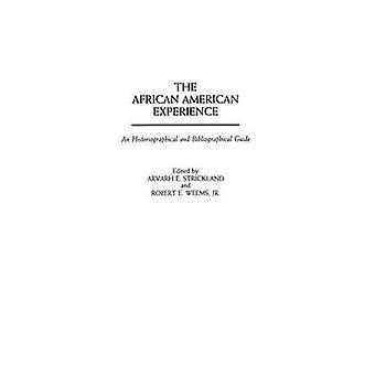 A experiência americana Africano um guia historiográfico e bibliográfica por Strickland & Arvarh