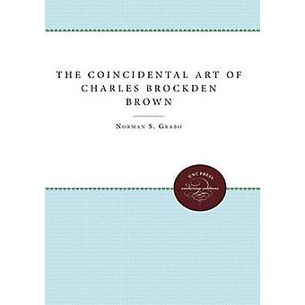 L'arte coincidente di Charles Brockden Brown di Grabo & Norman S.