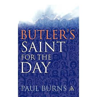 Butlers Saint for the Day by Burns & Paul