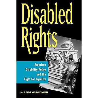 Direitos com deficiência deficiência americano política e a luta pela igualdade por Switzer & Jacqueline
