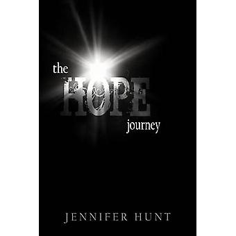 The Hope Journey by Hunt & Jennifer