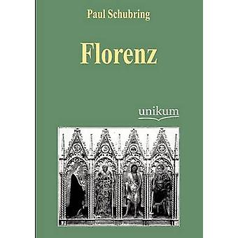 Florenz par Schubring & Paul