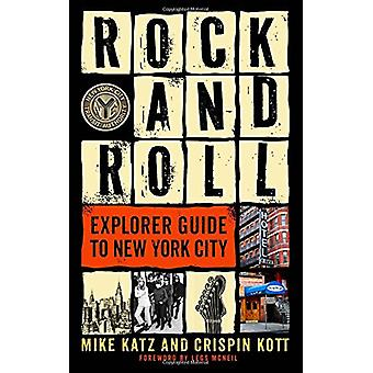 Rock and Roll Explorer Guide to New York City by Mike Katz - 97816307