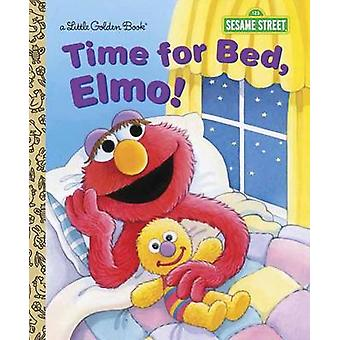 Time for Bed - Elmo! by Sarah Albee - Maggie Swanson - 9780385371384
