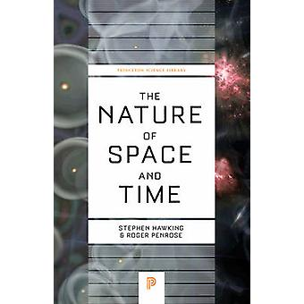 The Nature of Space and Time (Revised edition) by Stephen Hawking - R