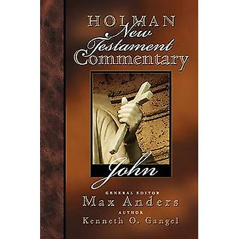 Holman NT Comm Vol 4 John by K Gangel - 9780805402049 Book