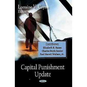 Capital Punishment Update by Lorraine V. Coyne - 9781604561333 Book