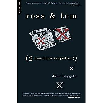 Ross and Tom : Two American Tragedies
