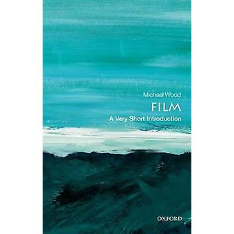 Film A Very Short Introduction by Michael Wood