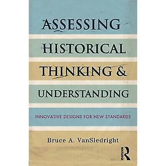 Beoordeling van historische denken en inzicht door Bruce A. VanSledright