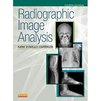 Radiographic Image Analysis 4e (Hardcover) by McQuillen Martensen Kathy