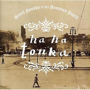 Ha Ha Tonka - Novel Sounds of the Nouveau South [CD] USA import