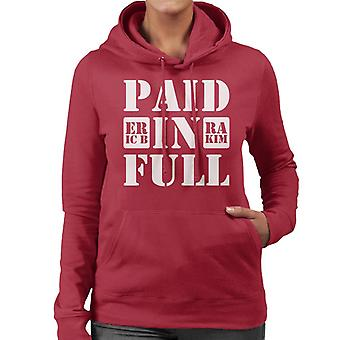 Eric B And Rakim Paid In Full Song Title Women's Hooded Sweatshirt