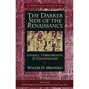 The Darker Side of the Renaissance - Literacy - Territoriality - & Col