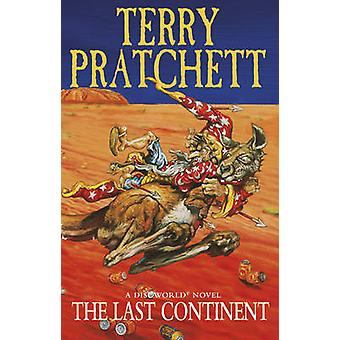 The Last Continent - (Discworld Novel 22) by Terry Pratchett - 9780552