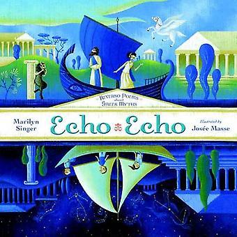 Echo Echo par Marilyn Singer - livre 9780803739925