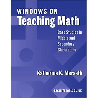 Windows on Teaching Math - Cases of Middle and Secondary Classrooms - F