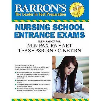 Nursing School Entrance Exams (5th Revised edition) by Corinne Grimes