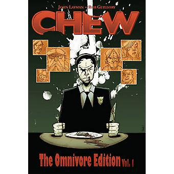 Chew Omnivore Edition - v. 1 by John Layman - Rob Guillory - 978160706
